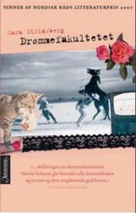 Drømmefakultetet (ebok) av Sara Stridsberg