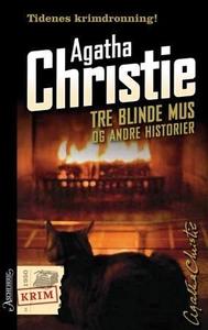 Tre blinde mus og andre historier (ebok) av A
