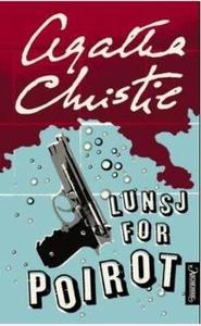 Lunsj for Poirot (ebok) av Agatha Christie