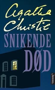 Snikende død (ebok) av Agatha Christie