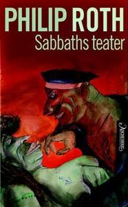 Sabbaths teater (ebok) av Philip Roth