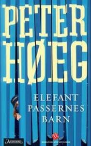 Elefantpassernes barn (ebok) av Peter Høeg