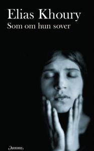 Som om hun sover (ebok) av Elias Khoury