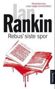 Rebus' siste spor (ebok) av Ian Rankin