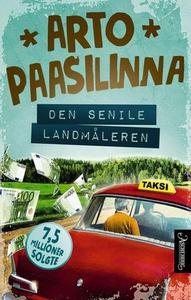 Den senile landmåleren (ebok) av Arto Paasili