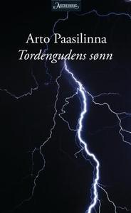 Tordengudens sønn (ebok) av Arto Paasilinna