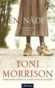 En nåde (ebok) av Toni Morrison