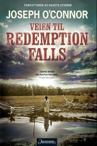 Veien til Redemption Falls (ebok) av Joseph O