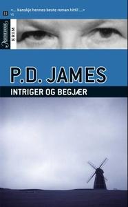 Intriger og begjær (ebok) av P.D. James