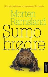 Sumobrødre (ebok) av Morten Ramsland