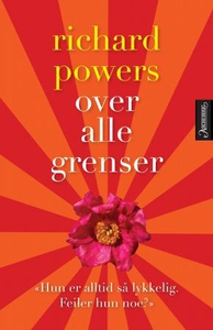 Over alle grenser (ebok) av Richard Powers