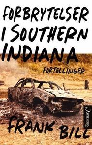 Forbrytelser i Southern Indiana (ebok) av Fra