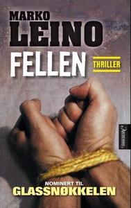 Fellen (ebok) av Marko Leino