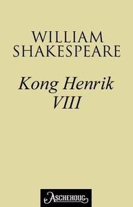 Kong Henrik VIII (ebok) av William Shakespear