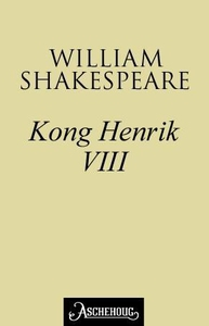 Kong Henrik VIII (ebok) av William Shakespear