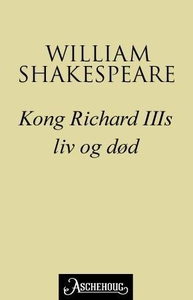 Kong Richard III's liv og død (ebok) av Willi
