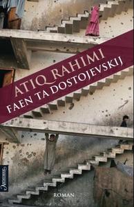 Faen ta Dostojevskij (ebok) av Atiq Rahimi