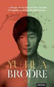 Brødre (ebok) av Hua Yu