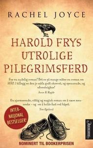 Harold Frys utrolige pilegrimsferd (ebok) av