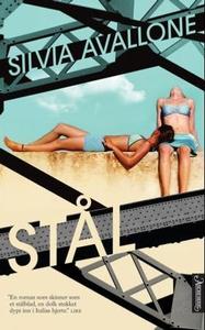 Stål (ebok) av Silvia Avallone