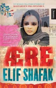 Ære (ebok) av Elif Shafak