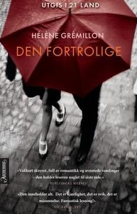 Den fortrolige (ebok) av Hélène Grémillon
