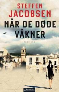 Når de døde våkner (ebok) av Steffen Jacobsen
