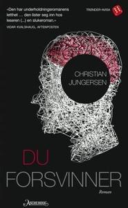Du forsvinner (ebok) av Christian Jungersen