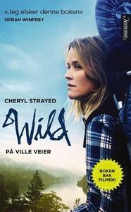 På ville veier (ebok) av Cheryl Strayed