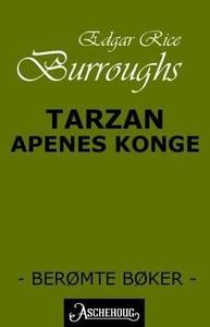Tarzan - apenes konge (ebok) av Edgar Rice Bu