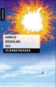 Stjernetrekker (ebok) av Harald Rosenløw Eeg