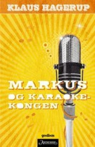 Markus og karaokekongen (ebok) av Klaus Hager