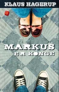 Markus er konge (ebok) av Klaus Hagerup