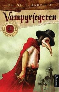 Vampyrjegeren (ebok) av Heine T. Bakkeid