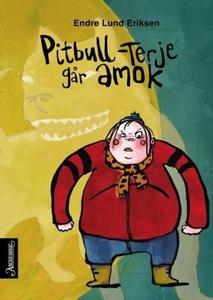 Pitbull-Terje går amok (ebok) av Endre Lund E