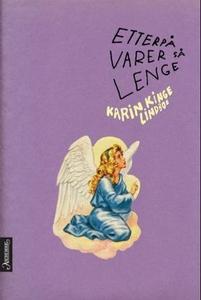 Etterpå varer så lenge (ebok) av Karin Kinge
