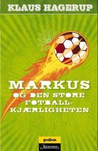 Markus og den store fotballkjærligheten (ebok