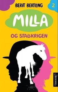 Milla og stallkrigen (ebok) av Berit Bertling