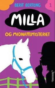 Milla og midnattsmysteriet (ebok) av Berit Be