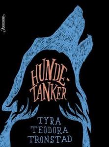 Hundetanker (ebok) av Tyra Teodora Tronstad