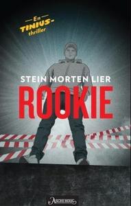 Rookie (ebok) av Stein Morten Lier