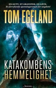 Katakombens hemmelighet (ebok) av Tom Egeland