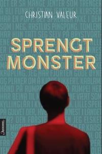 Sprengt monster (ebok) av Christian Valeur