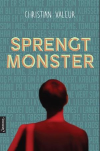 Sprengt monster (ebok) av Christian Valeur