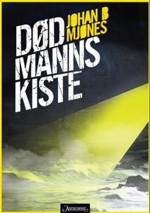 Død manns kiste (ebok) av Johan B. Mjønes