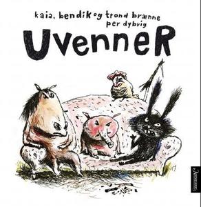 Uvenner (interaktiv bok) av Kaia Brænne, Bend