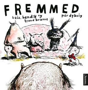 Fremmed (interaktiv bok) av Kaia Brænne, Bend