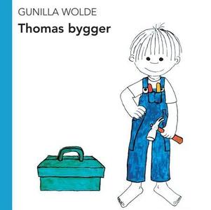 Thomas bygger (interaktiv bok) av Gunilla Wol