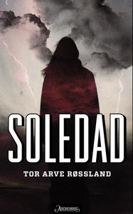 Soledad (ebok) av Tor Arve Røssland