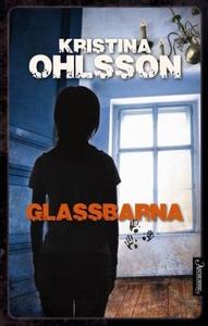 Glassbarna (ebok) av Kristina Ohlsson